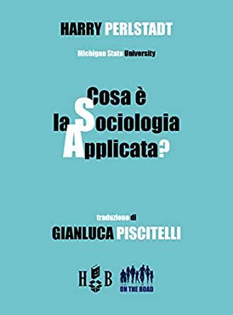 """Recensione a """"Che cos'è la Sociologia applicata"""" di L. Altieri"""