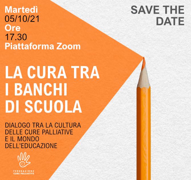 save the date: LA CURA TRA I BANCHI DI SCUOLA
